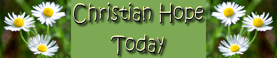 Scriptures for your Children | Christian Hope – It's about Him!
